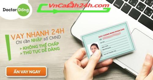 vay tiền online nhanh trong ngày tại Doctor Đồng
