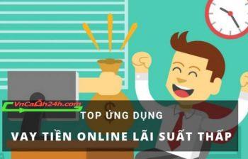 Top 8 app vay tiền online mới nhất 2020