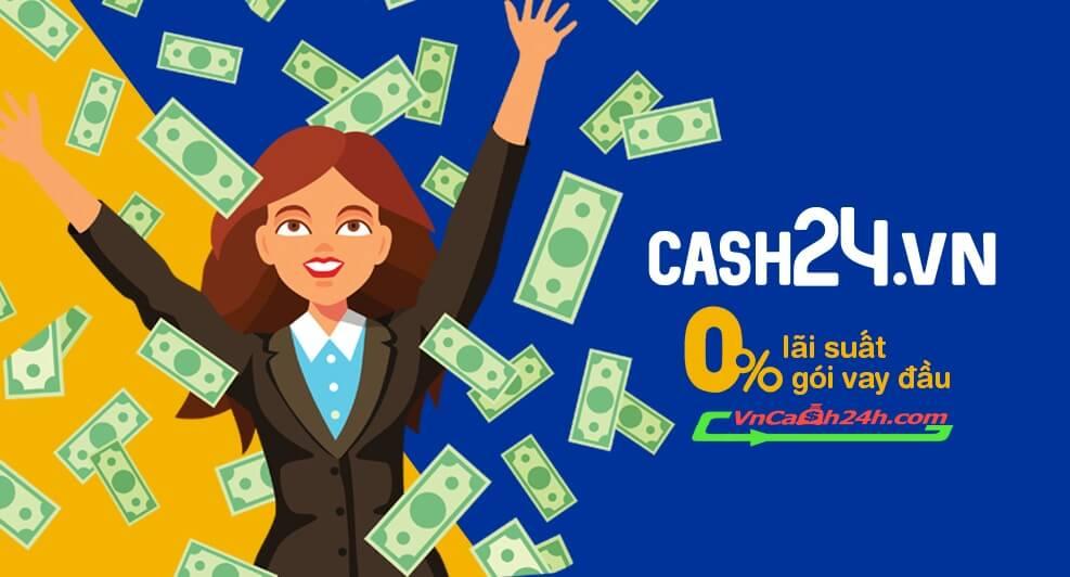 vay online tại cash24 với lãi suất 0% cho lần vay đầu