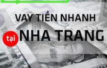 vay tiền nhanh tại Nha Trang - Khánh Hòa
