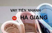 vay tiền tại Hà Giang