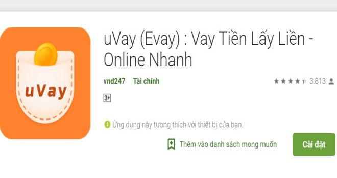 Cài đặt ứng dụng Uvay (Evay) để có ngay một khoản vay tài chính